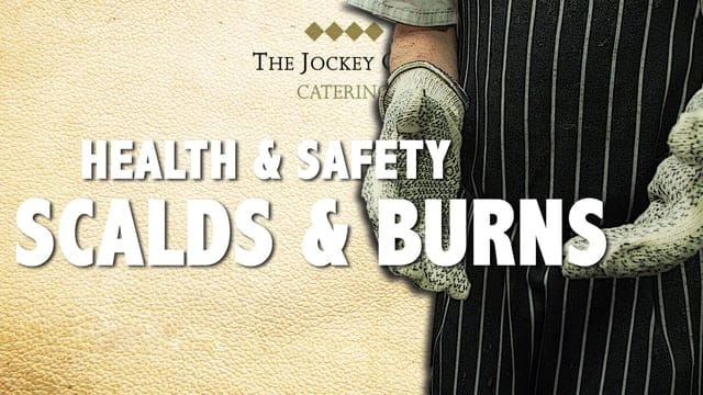 Health & Safety, Scalds and Burns