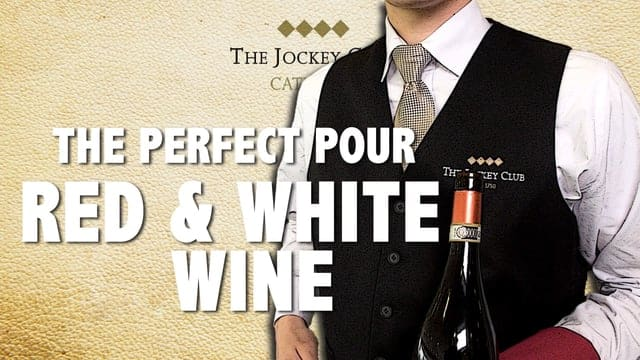 The Perfect Pour, Red & White Wine